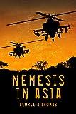 Nemesis in Asia (Nemesis Novels Book 2)