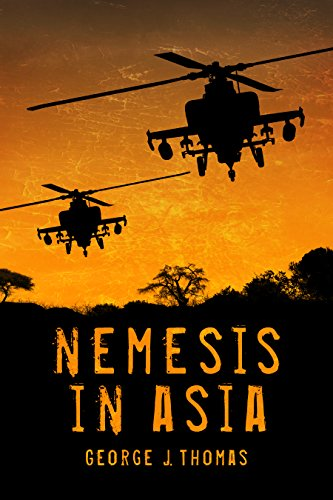 Nemesis in Asia (Nemesis Novels Book 2) by [Thomas, George]