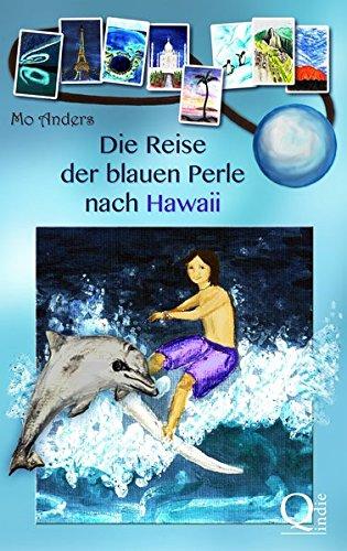Download Die Reise der blauen Perle nach Hawaii (Volume 1) (German Edition) pdf epub