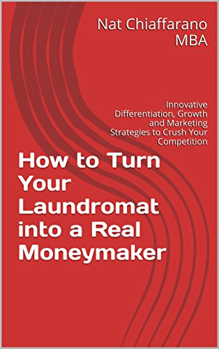 how-to-turn-your-laundromat-into-a-real-moneymaker-innovative-differentiation-growth-and-marketing-s