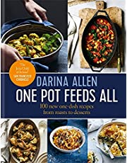 One Pot Feeds All: 100 new recipes from roasting tin dinners to one-pan desserts