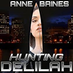 Hunting Delilah
