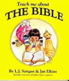 Teach Me About the Bible (Teach Me About Series)