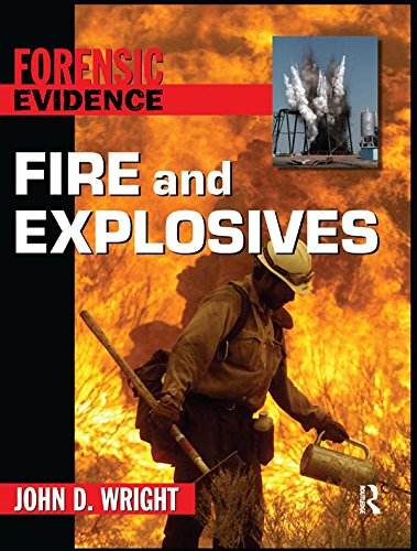Fire and Explosives (Forensic Evidence) Pdf