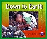 Down to Earth, Melissa Stewart, 075650595X