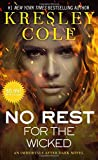 No Rest for the Wicked (Immortals After Dark)
