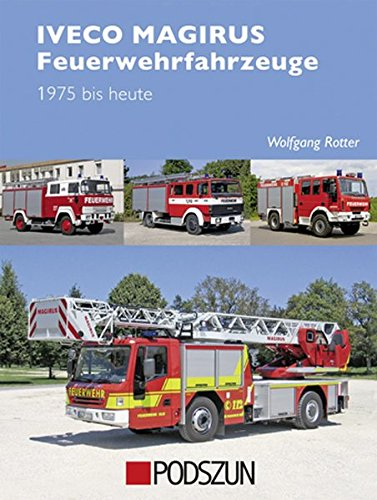 Iveco Magiurs Feuerwehrfahrzeuge: 1975 bis heute