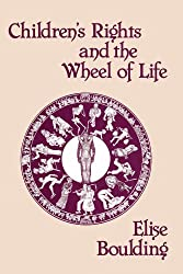 Children's Rights and the Wheel of Life