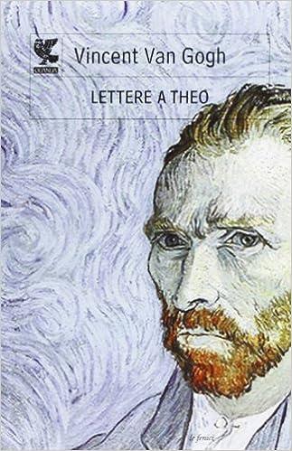 Lettere a Theo (Le Fenici): Amazon.es: Vincent Van Gogh, M ...