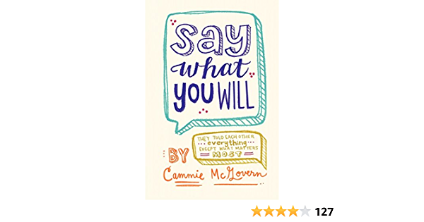 Say What You Will: Amazon.es: McGovern, Cammie: Libros en ...