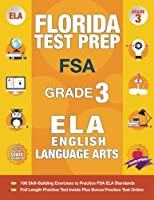 Florida Test Prep FSA Grade 3: FSA Reading Grade 3, FSA Practice Test Book Grade 3 Reading,   Florida Test Prep English Language Arts Grade 3, 3rd Grade Book Florida
