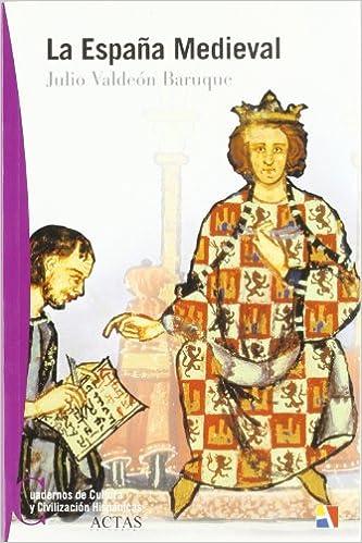 La España medieval: Amazon.es: Valdeón Baruque, Julio: Libros
