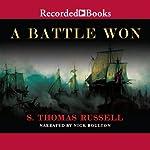A Battle Won: A Novel | S. Thomas Russell
