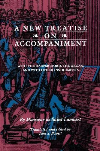 Harpsichord Organ (A New Treatise on Accompaniment: With the Harpsichord, the Organ, and with Other Instruments (Publications of the Early Music Institute))
