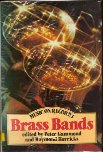 Music on Record: Brass Bands No. 1 (Band Records)
