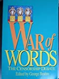 War of Words : The Censorship Debate, , 0836280156