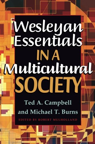 Wesleyan Essentials in a Multicultural Society