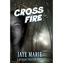 CrossFire: Is this the end of the road for Snow? (Lives Book 3)