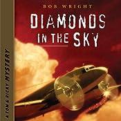Diamonds in the Sky: A Tom and Ricky Mystery: Tom and Ricky Mysteries, Set 2 | Bob Wright