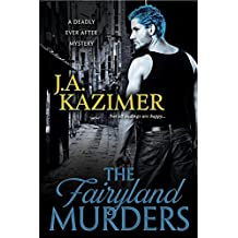 The Fairyland Murders (Deadly Ever After)
