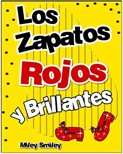 Libros Para Ninos: «Los Zapatos  Rojos Y Brillantes »