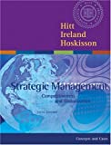 img - for Strategic Management: Competitiveness and Globalization with InfoTrac College Edition book / textbook / text book