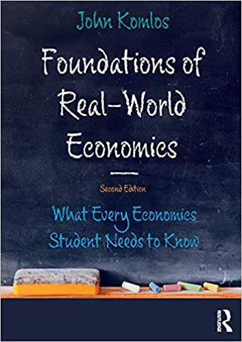 Image for Foundations of Real-World Economics: What Every Economics Student Needs to Know