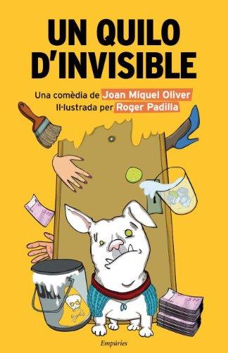 Descargar Libro Un Quilo D'invisible Juan Miguel Oliver Ripoll