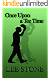 Once Upon a Tee Time