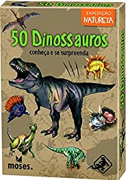 50 Dinossauros - conheça e se surpreenda - Galápagos Jogos (Moses)