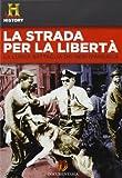 La Strada Per La Liberta' [Italian Edition]