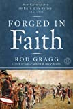 Forged in Faith, Rod Gragg, 1416596291