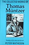 img - for The Collected Works of Thomas Muntzer book / textbook / text book