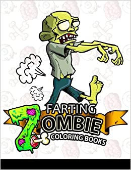 farting zombie coloring books a cute and funny coloring book diary of farting zombie farting animals coloring books volume 1 large print - Zombie Coloring Book