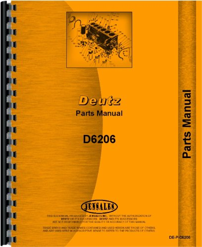 - Deutz D6206 Tractor Parts Manual (SN# 7551/1 and Up)