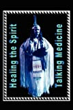 Talking Medicine, Kimboli St. James Satchitananda, 1450005977