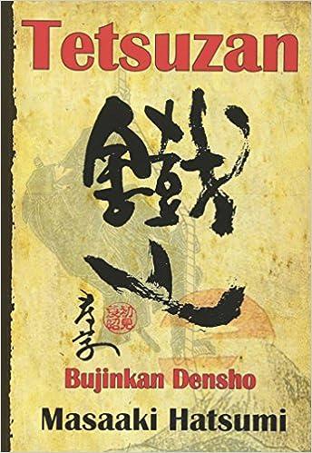 Tetsuzan: Bujinkan Densho: Amazon.es: Dr. Masaaki Hatsumi ...