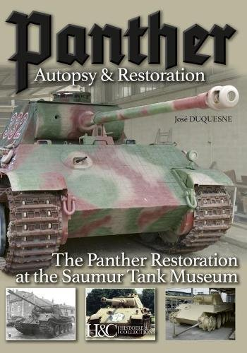 Panther, Autopsy and Restoration: The Panther Restoration at the Saumur Tank Museum