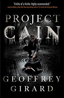 Project Cain by [Girard, Geoffrey]