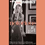 Notorious: An It Girl Novel | Cecily von Ziegesar