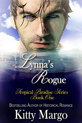 Book: Lynna's Rogue (Tropical Paradise Series Book 1) by Kitty Margo