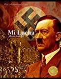 img - for Mi Lucha: Mein Kampf - Dos Vol menes en uno (Spanish Edition) book / textbook / text book