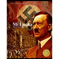 Mi Lucha: Mein Kampf - DOS Volumenes En Uno
