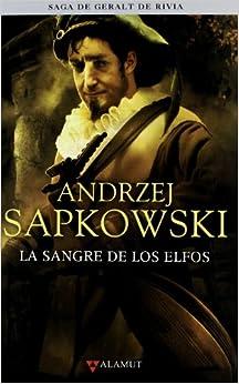 La Sangre De Los Elfos (fantastica (alamut) por Andrzej Sapkowski epub