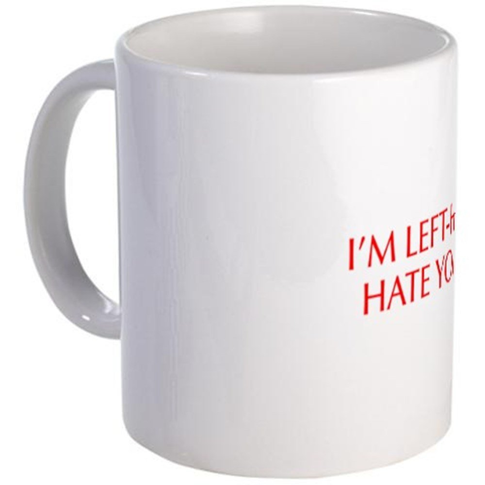 3f07300789e CafePress - I M Left Handed And I Hate Your Scissors-Opt Red 5 - Unique  Coffee Mug, Coffee Cup