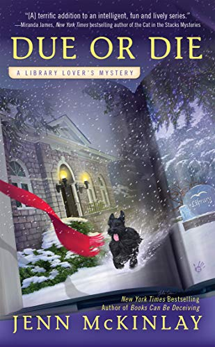 Due or Die (A Library Lover's Mystery Book 2) (Jen Mckinlay)