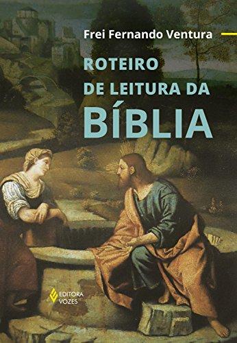 Roteiro de leitura da Bíblia (Portuguese Edition)