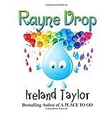 Rayne Drop, Ireland Taylor, 1496118413