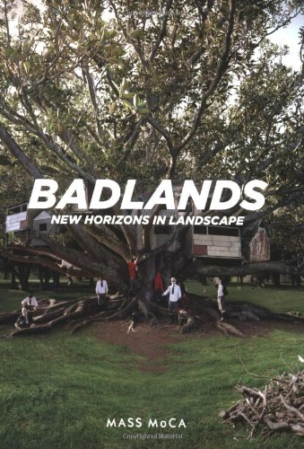 Badlands: New Horizons in Landscape (MIT Press)