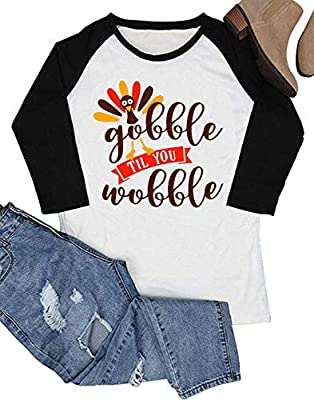 YUYUEYUE Gobble Til You Wobble Funny Thanksgiving Shirt Women 3/4 Sleeve Raglan T-Shirt Turkey Top